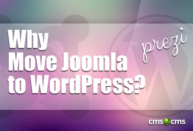 Why Move Joomla to WP Prezi