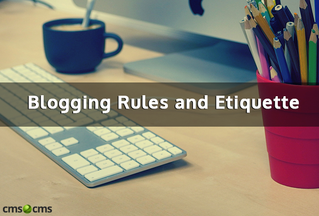 Blogging Rules and Etiquette